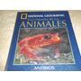 Enciclopedia De Los Animales - National Geographic- Tomo 7