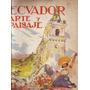 Ecuador, Arte Y Paisaje. Ernesto La Orden, Nicolas Delgado