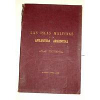 Atlas Documental De Las Malvinas Y Antartida L. R. Gimenez