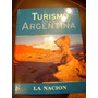 Turismo En La Agerntina La Nación Encuadernado