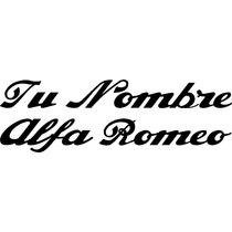 Calco Logo Tu Nombre Con Tipografia De Alfa Romeo
