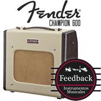 Fender Champion 600 - Amplificador P/guitarra 5w Valvular