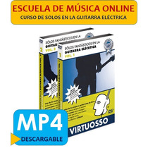 Solos En La Guitarra Eléctrica Virtuosso® - 2 Volúmenes