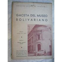 Gaceta El Museo Bolivariano Tomo Vi, Nº2 Año 1951