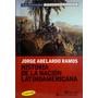Historia De La Nación Latinoamericana. Jorge Abelardo Ramos