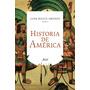 Historia De América - Juan Bosco Amores - Ariel