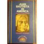 Juan Bautista De America. El Rey Inca De Manuel Belgrano