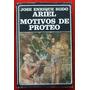 José Enrique Rodo: Ariel; Motivos De Proteo.
