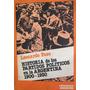 Paso, Historia De Los Partidos Politicos En Arg. 1900-1930