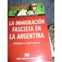 La Inmigracion Fascista En La Argentina