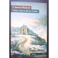 Viaje A Traves De Los Andes Ignacio Rickard