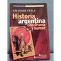 Salvador Ferla - Historia Argentina Con Drama Y Humor