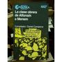 D. Campione (comp.), La Clase Obrera De Alfonsín A Menem