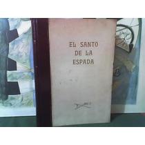El Santo De La Espada-r. Rojas-litografia Madou-campano-1970