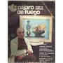 Pájaro De Fuego: Toda La Cultura. Año 2 Nº 12. 1979