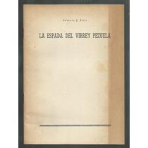 Fitte: La Espada Del Virrey Pezuela.