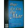 Libro Bajo La Ley Del Mar Ricardo Montenegro Naufragios Bsas