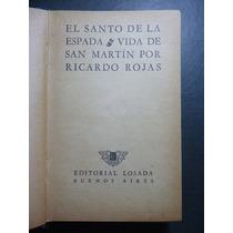 Rojas, R. El Santo De La Espada. 1950