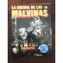 La Guerra De Las Malvinas 11 - El Dia D En San Carlos