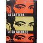 La Cartera De Un Soldado - Garmendia, Jose I. - 1973