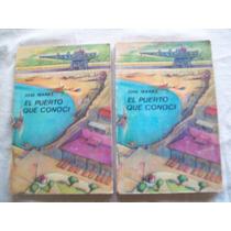 Libro El Puerto Que Conocí De Jose Ibañez