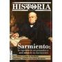 Todo Es Historia 523 Febrero 2011 - Sarmiento A 200 Años