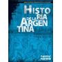 Historia De La Argentina - Ed. Kapelusz