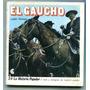 Centro Editor América Latina - El Gaucho - León Pomer - B2