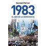 1983. El Año De La Democracia. Ferrari. Historia. Planeta