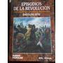 Episodios De La Revolucion - Bartolome Mitre