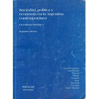 Sociedad Politica Y Economia En La Argentina Contemporanea