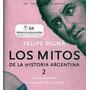 Mitos De La Historia Argentina 2 Felipe Pigna Digital