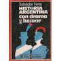 Historia Argentina Con Drama Y Humor - Ferla - Peña Lillo