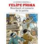 Historieta Argentina - Bouchard El Corsario - Felipe Pigna