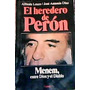 El Heredero De Peron .- Alfredo Leuco/jose A. Diaz (8)