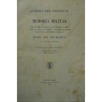 Mitre - Memoria Militar De Paso De Humaitá (guerra Paraguay)