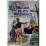 Historia De Los Argentinos Floria Garcia Belsunce Larousse