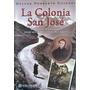 Guionet, Colonia San José: Inmigrantes, Memorias (1857-2000)