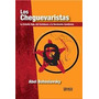 Abel Bohoslavsky - Los Cheguevaristas. La Estrella Roja Prt