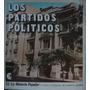 Los Partidos Politicos. Gustavo Ferrer.