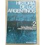 Historia De Los Argentinos Tomo 2 Floria Garcia Belsunce