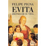 Evita + Mujeres Tenian Que Ser Felipe Pigna Digital