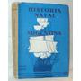Historia Naval Argentina. Felipe Bosch.