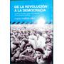 Ollier - De La Revolución A La Democracia