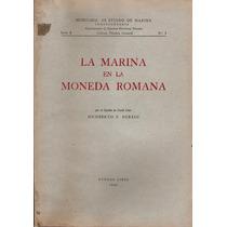 La Marina En La Moneda Romana De Humberto Burzio
