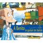 Maminia- A Benito Le Gustan Los Barcos - Local A La Calle