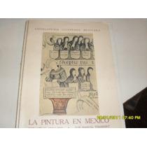 M Toussaint. La Pintura En México Durante El Siglo Xx.