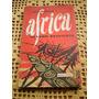 Africa El Leon Despierta Por Jack Woddis