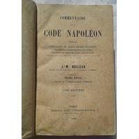 Libro Codigo Napoleon 1866 J-m Boileux Excelente Estado!!!!!
