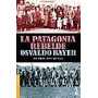 Patagonia Rebelde-o. Bayer-edicion Definitiva-booket-nuevo